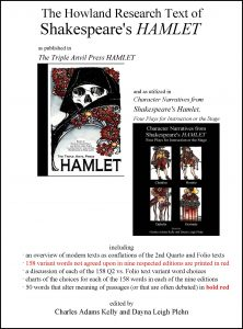 "The image shows the front cover of the deluxe Triple Anvil Press Hamlet and the front cover of Character Narratives from Shakespeare's Hamlet. Below, the image reads ""including an overview of modern texts as conflations of the 2nd quarto and Folio texts."""